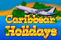 онлайн игровой автомат Caribbean Holidays